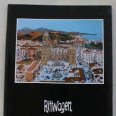 Arte: LIBRO CATALOGO GALERIA DE ARTE BENEDITO MALAGA: RITWAGEN - PINTOR ARTISTA. Lote 61140811
