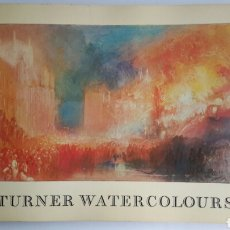 Arte: TURNER WATERCOLOURS. EDICIÓN THE TATE GALLERY. 1987. ACUARELAS.WILLIAM TURNER. GRAN FORMATO 32X25 CM. Lote 61654495
