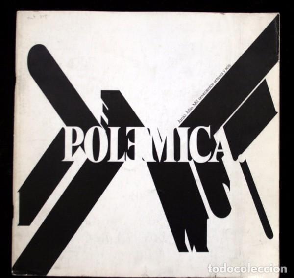 POLEMICA - CATÁLOGO DE LA EXPOSICIÓN CELEBRADA EN MADRID JUNIO, JULIO DE 1976 - BIOSCA - VANDRÉS ... (Arte - Catálogos)