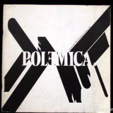 Arte: POLEMICA - CATÁLOGO DE LA EXPOSICIÓN CELEBRADA EN MADRID JUNIO, JULIO DE 1976 - BIOSCA - VANDRÉS .... Lote 61798872