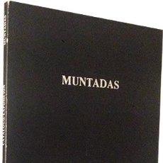 Arte: MUNTADAS. (GALERIA FERNANDO VIJANDE, MADRID, 1985. CATÁLOGO (ROBERT C. MORGAN, KATHY RAE HUFFMAN. Lote 61908488