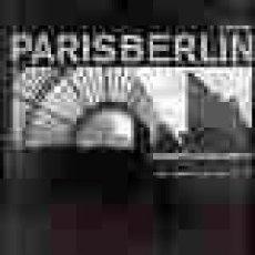 Arte: PARÍS BERLÍN, EUROPA / GUMBRECHT, H. SCHOMMER. Lote 61947268