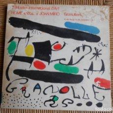 Arte: HOMENATGE A JOAN MIRÓ- GRANOLLERS 15 DE MAYO -15 DE SEPTIEMBRE 1971. Lote 61995992