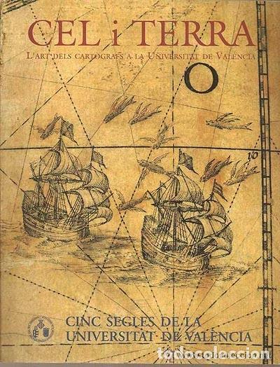 Arte: Cel i terra. (Mapas, cartografía y astronomía en la Universidad de Valencia). (Atlas; Planos; Globos - Foto 2 - 62003036