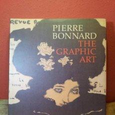 Arte: PIERRE BONNARD: THE GRAPHIC ART PUBLICACION METROPOLITAN MUSEUM ART NEW YORK 1989...RARO !!!!. Lote 62227812
