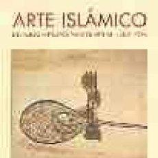 Arte: ARTE ISLÁMICO DEL MUSEO METROPOLITANO DE ARTE, NEW YORK OBRA NUEVA. / WALKER, DANIEL. Lote 194689380