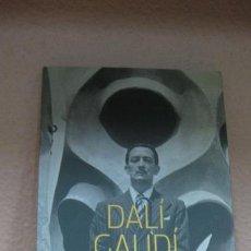 Arte: DALI - GAUDI. LA REVOLUCIÓ DEL SENTIMENT D'OIGINALITAT. SALA GAUDI ABRIL-MAIG 2004. Lote 62499672