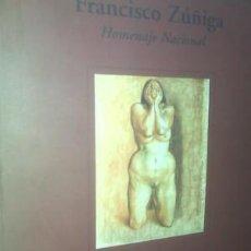 Arte: FRANCISCO ZÚÑIGA HOMENAJE NACIONAL . Lote 62647432