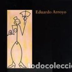 Arte: EDUARDO ARROYO / ELENA NAVARRO DÍEZ. Lote 63275536