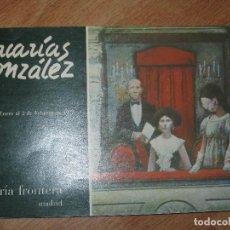 Arte: ZACARIAS GONZALEZ LOTE 2 CATLOGO DE 1974 GALERIA FRONTERA EXPOSICION 12 PAGINAS. Lote 75572941