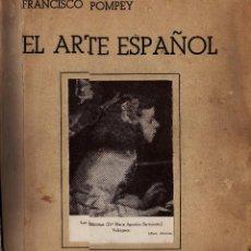 Arte: EL ARTE ESPAÑOL CON 64 LÁMINAS . Lote 64087735
