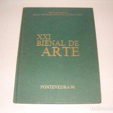 Arte: RAFAEL NÚÑEZ GONZÁLEZ (COORD.). XXI BIENAL DE ARTE. PONTEVEDRA'90. RMT77415. . Lote 65932210