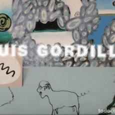 Arte: LUIS GORDILLO. CATÁLOGO PARA EXPOSICIÓN ANTOLÓGICA EN VALENCIA, SEVILLA Y DALLAS (1993-1994). Lote 66999346