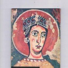 Arte: EL ARTE ROMÁNICO GUÍA DE LA EXPOSICIÓN BARCELONA Y SANTIAGO DE COMPOSTELA 10 JULIO A 10 OCTUBRE 1961. Lote 67166045
