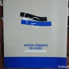 Arte: MUESTRA ITINERANTE DEL MUSEO SALVADOR ALLENDE. Lote 67355785