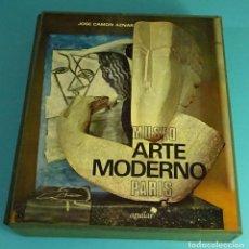 Arte: MUSEO ARTE MODERNO PARÍS. JOSÉ CAMON AZNAR. LIBROFILM AGUILAR. Lote 68537457