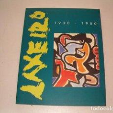 Arte: JAVIER BUJÁN. LAXEIRO. 1930 - 1980. A VIDA DE LAXEIRO A TRAVÉS DA SÚA OBRA. RM77941. . Lote 70195349