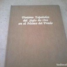 Arte: AGENDA PINTORES ESPAÑOLES DEL SIGLO DE ORO EN EL MUSEO DEL PRADO AÑO 1985. Lote 70698997