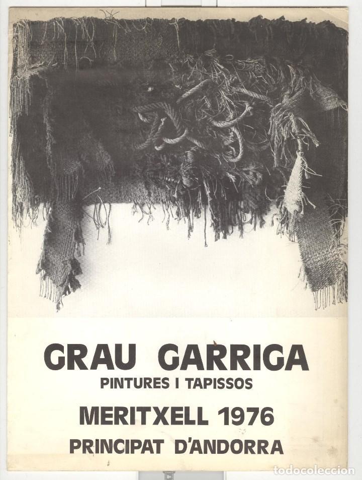 GRAU GARRIGA PINTURES I TAPISSOS. EXPO ANDORRA MERITXELL 1976. (Arte - Catálogos)