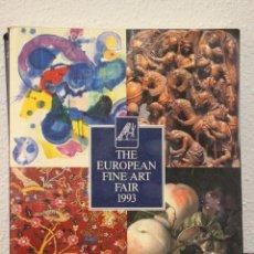 Arte: CATÁLOGO DE ARTE - EUROPEAN FINE ART FAIR 1993 - 460 PÁGS.. Lote 71686987