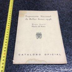 Arte: EXPOSICIÓN NACIONAL DE BELLAS ARTES 1948 - CATÁLOGO OFICIAL. Lote 71697055