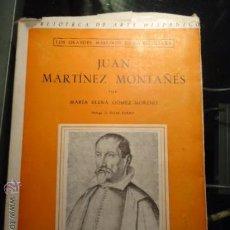 Arte: CATALOGO DE LAMINAS, LOS GRANDES MAESTROS DE LA ESCULTURA JUAN MARTINEZ MONTAÑES, 1942. Lote 38239394