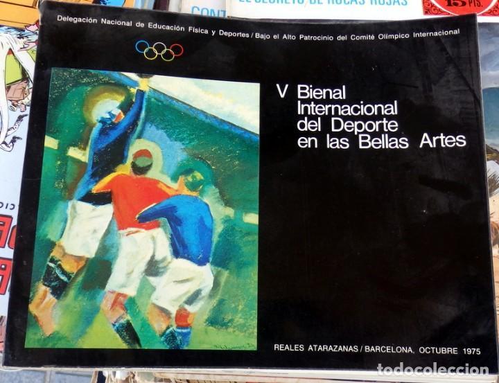 V BIENAL INTERNACIONAL DEL DEPORTE EN LAS BELLAS ARTES. BARCELONA OCTUBRE 1975 (Arte - Catálogos)