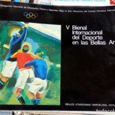 Arte: V BIENAL INTERNACIONAL DEL DEPORTE EN LAS BELLAS ARTES. BARCELONA OCTUBRE 1975. Lote 72457151