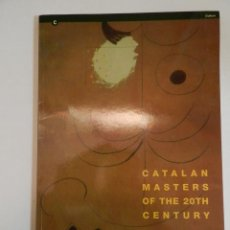 Arte: CATALAN MASTERS OF THE 20TH CENTURY BY TACOMA ART MUSEUM 1997,. Lote 72843859