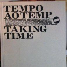 Arte: TEMPO AO TEMPO. TAKING TIME. 2008. Lote 73501031