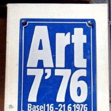 Arte: ART 7`76 BASEL, DIE ITERNATIONALE KUNTSTMESSE, 640 PAGINAS. Lote 73946523