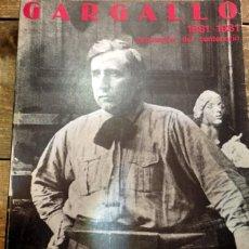 Arte: GARGALLO, 1881-1981, CATALOGO EXPOSICION DEL CENTENARIO. Lote 74880951