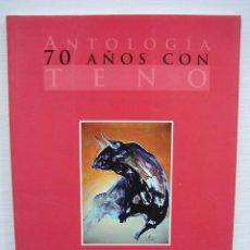 Arte: CATALOGO. ANTOLOGÍA 70 AÑOS CON A. TENO. CÓRDOBA 1967. Lote 74986263