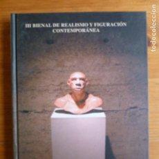Art: III BIENAL DE REALISMO FIGURACION CONTEMPORANEA. CLAVE 2004 112PP. Lote 75014051