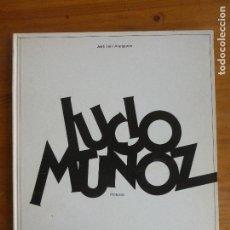 Arte: CATÁLOGO DE LA EXPOSICIÓN DE LUCIO MUÑOZ.- EDITORIAL: GALERÍA JUANA MORDÓ, 1973. Lote 76736995