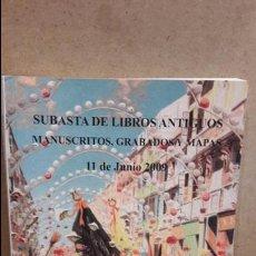 Arte: CATÁLOGO DE SUBASTA. LIBROS, MANUSCRITOS, GRABADOS Y MAPAS. SOLER Y LLACH. JUNIO 2009.. Lote 77155405