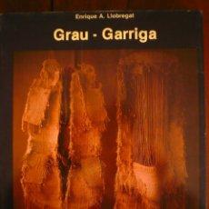 Arte: GRAU-GARRIGA. POR ENRIQUE A. LLOBREGAT. MONOGRAFÍAS CIMAL Nº 7. Lote 77561577