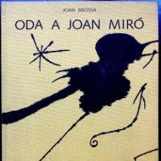 Arte: ODA A JOAN MIRÓ - JOAN BROSSA - JOAN MIRÓ. Lote 78533337