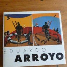 Arte: EDUARDO ARROYO. MUSEO NACIONAL CENTRO DE ARTE REINA SOFIA. 10 FEB. - 13 ABRIL 1998. ARROYO, EDUARDO. Lote 78901201