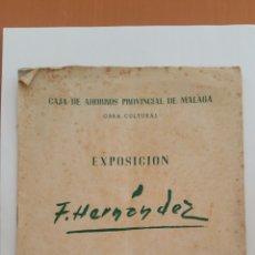 Arte: PACO HERNÁNDEZ CATÁLOGO EXPOSICIÓN AÑO 1955 MÁLAGA . Lote 79516791