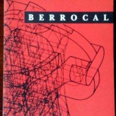 Arte: BERROCAL - CENTRO CULTURAL CONDE DUQUE. Lote 79589865