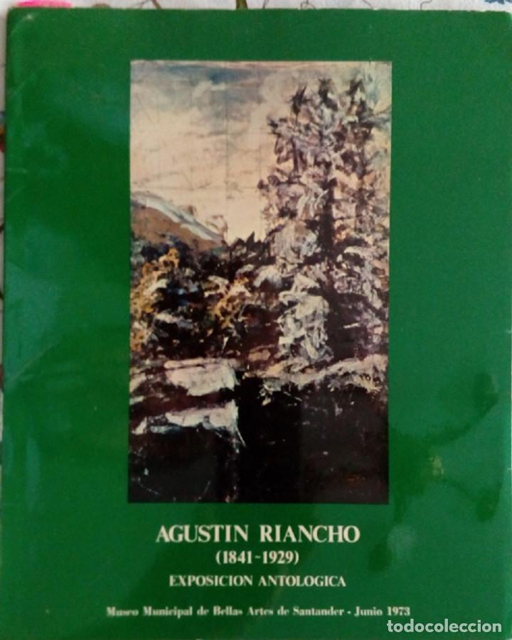 AGUSTIN DE RIANCHO. MUSEO DE BB AA DE SANTANDER JUNIO 1973. 117 PP. (Arte - Catálogos)