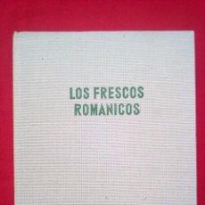 Arte: LIBRO COL PICTURA LOS FRESCOS ROMÁNICOS 24X20 CMS 900 GRS 170 PGS . Lote 79985249