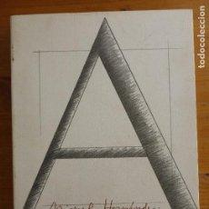 Arte: HOMENATGE A MIGUEL HERNANDEZ 1942-1992 EDITORIAL: DIPUTACIÓN DE ALICANTE, ALICANTE, 1992 117PP. Lote 80124353