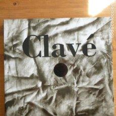 Arte: CLAVÉ. PINTURA 1980 - 1999 ANTONI CLAVÉ EDITORIAL: CENTRO CULTURAL CONDE DUQUE, MADRID, 1999 154PP. Lote 80125453
