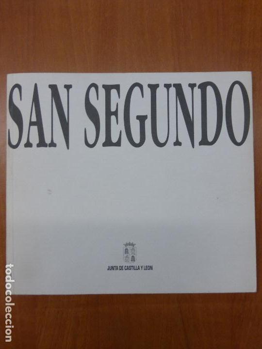 SAN SEGUNDO - EXPOSICIÓN ITINERANTE EN CASTILLA Y LEÓN - JUNTA DE CASTILLA Y LEÓN (Arte - Catálogos)