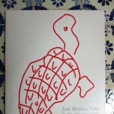 Arte: JOSÉ MORENO VILLA. OLEOS, DIBUJOS, GRABADOS, GRAFUMOS Y UN ALAMBRE. MADRID 1999. Lote 80398981