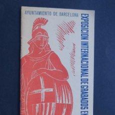 Arte: EXPOSICION INTERNACIONAL DE GRABADOS EN COLOR / AYUNTAMIENTO DE BARCELONA AÑO 1955. Lote 80655846