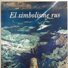 Arte - El Simbolisme Rus - Obra social La Caixa - ISBN: 9788476646670 - 80731018