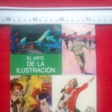 Arte: LIBRO EL ARTE DE LA ILUSTRACION 800 GRS . Lote 80797627